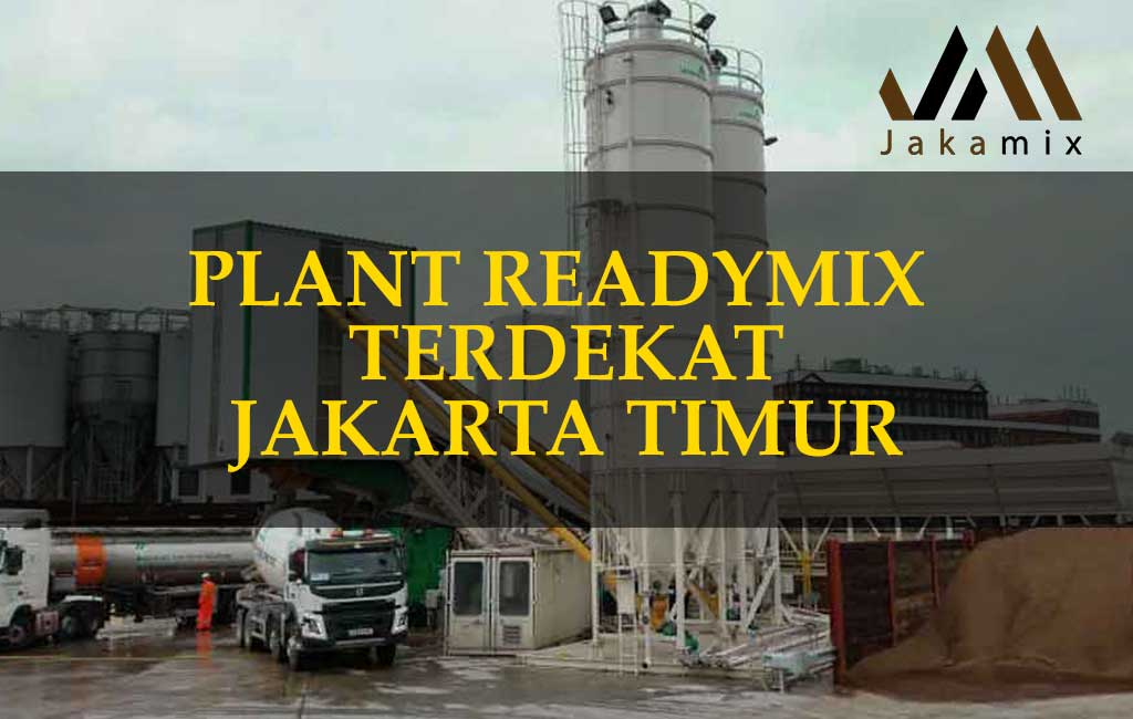 Ready Mix Terdekat di Kramat Jati dan Info Harga Beton Cor Jayamix Kramat Jati